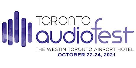 Toronto Audiofest 2021 tickets
