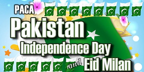 Pakistan Independence Day Celebrations and Eid Dinner tickets