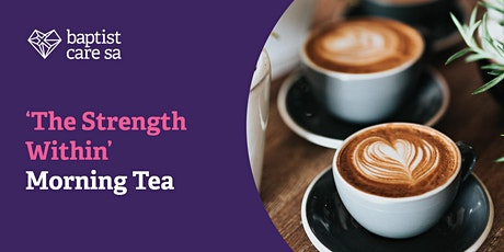 'The Strength Within' Morning Tea tickets