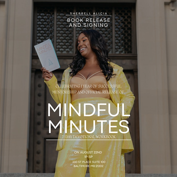 Sherrell Alicia's 21 day devotional Mindful Minutes Book release/signing image