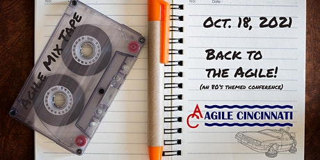 AgileCincy Conference 2021 - Back to the Agile! tickets