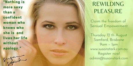 Rewilding Pleasure – Claiming the freedom of Sensual Empowerment tickets