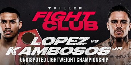Lopez VS Kambosos Watch Party tickets