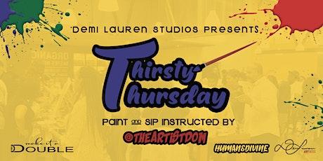 Thirsty Thursdays Paint & Sip tickets