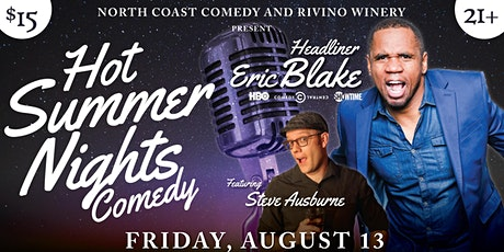 """North Coast Comedy And Rivino Winery present """"Hot Summer Nights Comedy"""" tickets"""