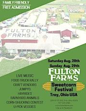 Fulton Farms Sweetcorn Festival tickets