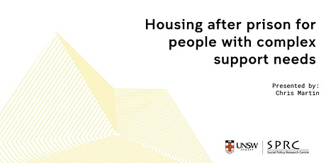 Housing after prison for people with complex support needs tickets