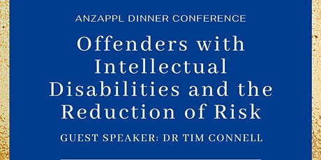 Offenders with Intellectual Disabilities and the Reduction of Risk Dinner tickets