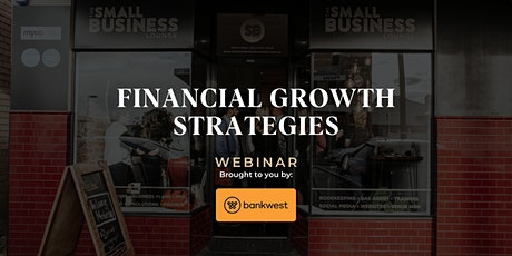 [WEBINAR] Financial Growth Strategies tickets