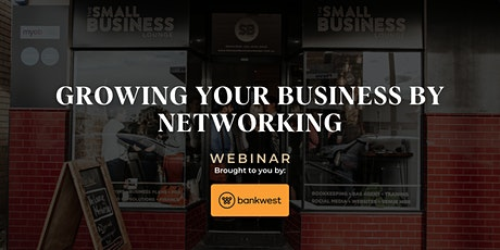 [WEBINAR] Growing Your Business by Networking tickets