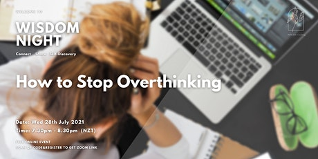 Wisdom Night #8 - How to Stop Overthinking? tickets