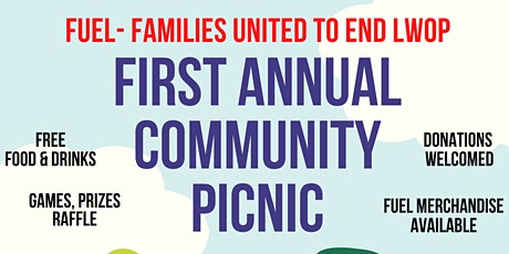 FUEL- Families United to End LWOP First Annual Community Picnic tickets