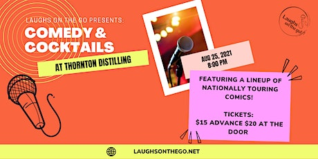 Comedy and Cocktails at Thornton Distilling Co! tickets