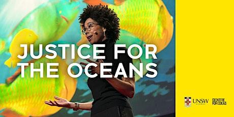 Justice for the Oceans biglietti