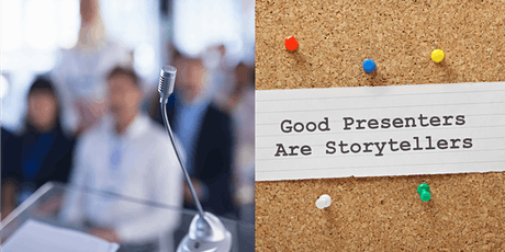 Presentation Skills through Effective Storytelling (SOLD OUT) tickets