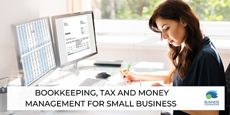 Bookkeeping, Tax and Money Management for Small Business tickets