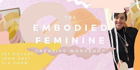 Embodied Feminine Workshop tickets