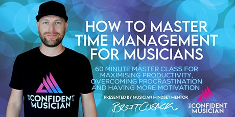 How to master time management for musicians tickets