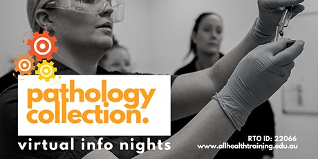 Virtual Information Session | Pathology  Collection Course tickets
