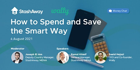 StashAway Money Chat: How to Spend and Save the Smart Way (Webinar) tickets