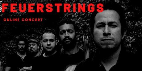 Feuerstrings in concert tickets
