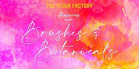 Brushes & Botanicals - Luvieur |  11 August tickets