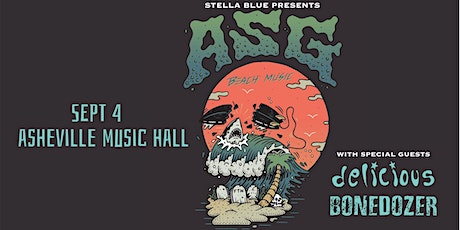 ASG, Delicious & BONEDOZER at Asheville Music Hall tickets