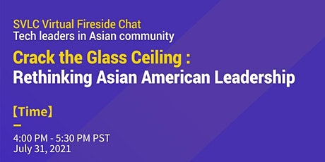 Crack the Glass Ceiling: Rethinking Asian American Leadership tickets