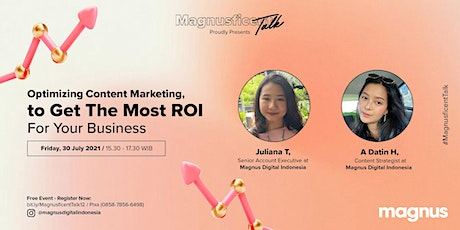 Optimizing Content Marketing, to Get The Most ROI For Your Business tickets