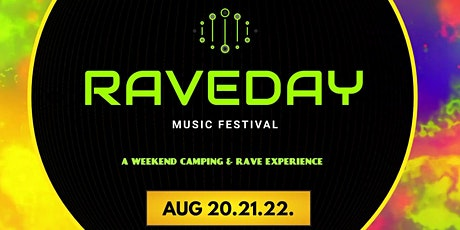 RAVEDAY MUSIC FESTIVAL WEEKEND tickets