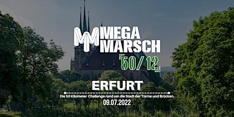 Megamarsch 50/12 Erfurt 2022 Tickets