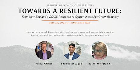 Towards a Resilient Future | Rethinking Economics Festival 2021 tickets