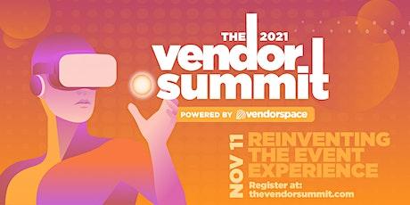 The Vendor Summit 2021 tickets