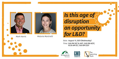 Is this age of disruption an opportunity for L&D? tickets