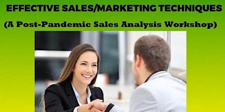 Effective Sales/Marketing Techniques * tickets
