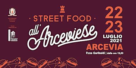 Street Food all'Arceviese (venerdì 23 luglio) biglietti