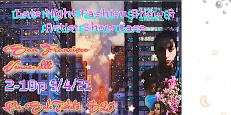 Fashion & Artist ShowCase tickets
