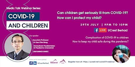 Medic Talk Webinar: COVID-19 and Children tickets