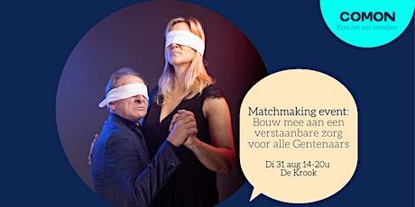 Matchmaking event: Bouw mee aan een verstaanbare zorg voor alle Gentenaars tickets