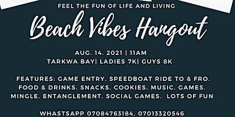 Beach Vibes Hangout tickets