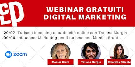 Webinar Gratuito TURISMO E MARKETING DIGITALE biglietti