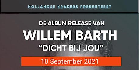 Album release Willem Barth Tickets