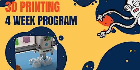 3D Printing - 4 week program tickets