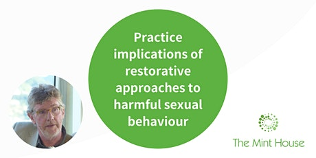 Practice implications of restorative approaches to Harmful Sexual Behaviour tickets