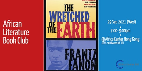 African Literature Book Club |The Wretched of the Earth tickets