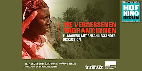 Die vergessenen Migrant:innen. Filmabend mit Diskussion - FREIER EINTRITT Tickets
