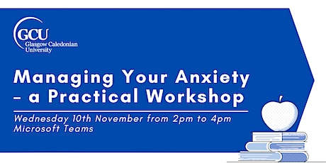 Managing Your Anxiety – a practical workshop tickets