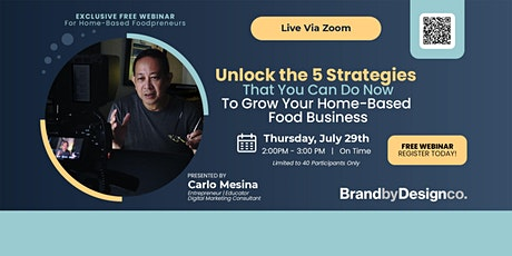 Unlock the 5 Strategies That You Can Do Now To Grow Your Home Food Business tickets