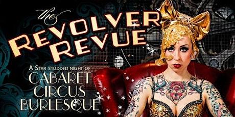 The Revolver Revue Oct 8th tickets