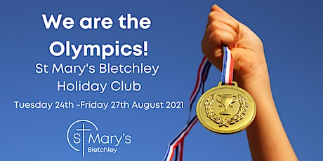 St Mary's Bletchley Holiday Club 2021 tickets